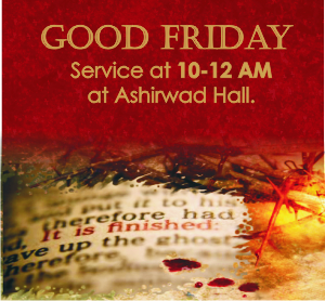 Good Friday – Word of Grace Church, Pune
