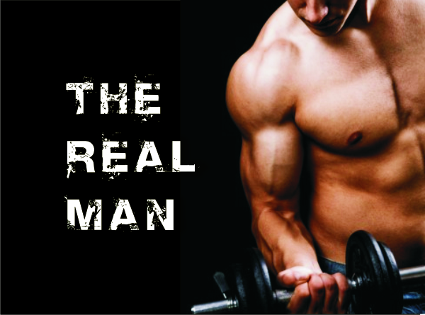 """The Real man – a Father's Day message 