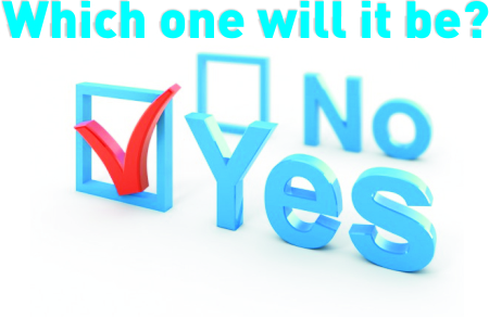 Which one will it be? YES or NO? – Word of Grace Church, Pune