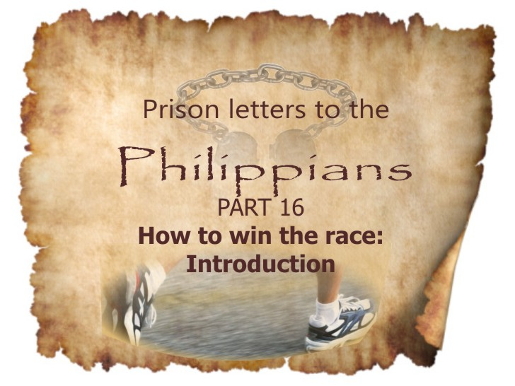 Philippians Part 16- How to win the race: Introduction| Colin D – Word of Grace Church, Pune