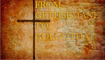 From Gethsemane to Golgotha PART 2 – Word of Grace Church, Pune