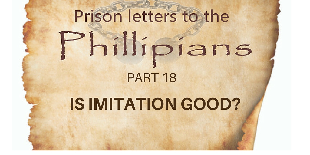 Philippians Part 18: Is Imitation good?| Colin D – Word of Grace Church, Pune