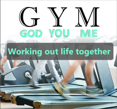 GYM : GOD YOU & ME – Word of Grace Church, Pune