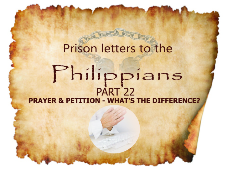 Philippians Part 22: Prayer and Petition: What's the difference?| Chris B – Word of Grace Church, Pune