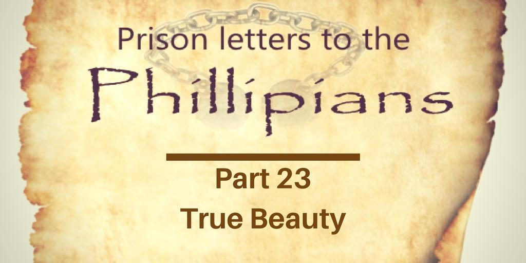 Philippians Part 23: True Beauty| Chris B – Word of Grace Church, Pune