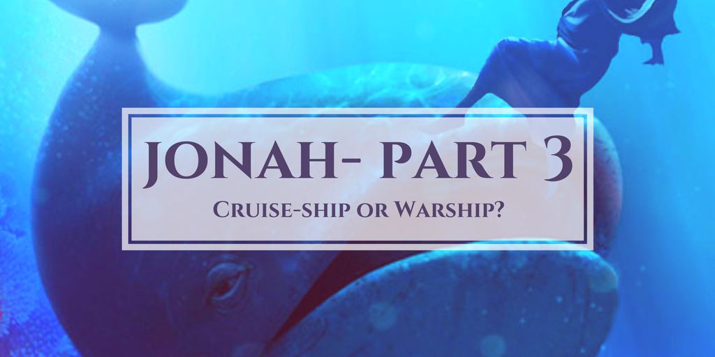 Jonah Part 3: Cruise-ship or Warship | Colin D – Word of Grace Church, Pune