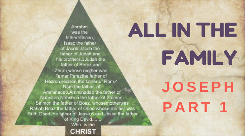 All in the Family- Joseph: Part 1 | Austine K – Word of Grace Church, Pune