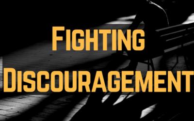 Fighting Discouragement | Wellington G