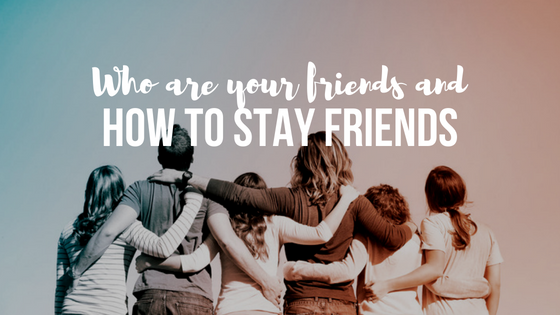 Who are your friends and How to stay friends? | Colin and Navaz D