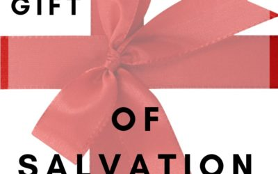The Gift of Salvation | Colin D