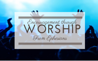 Encouragement through Worship| John C
