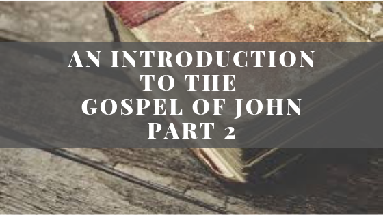 An Introduction to John | Part 2