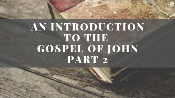 An Introduction to John | Part 2
