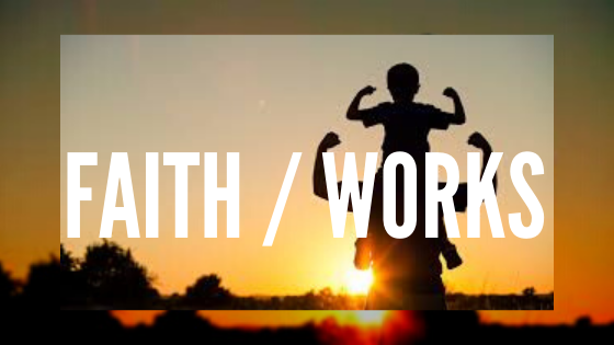 Faith / Works | Colin D