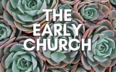 The Early Church