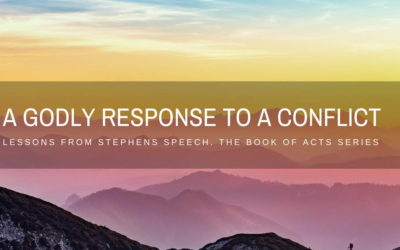 Lessons From Stephen's Speech -Part 3 | A Godly Response To Conflict