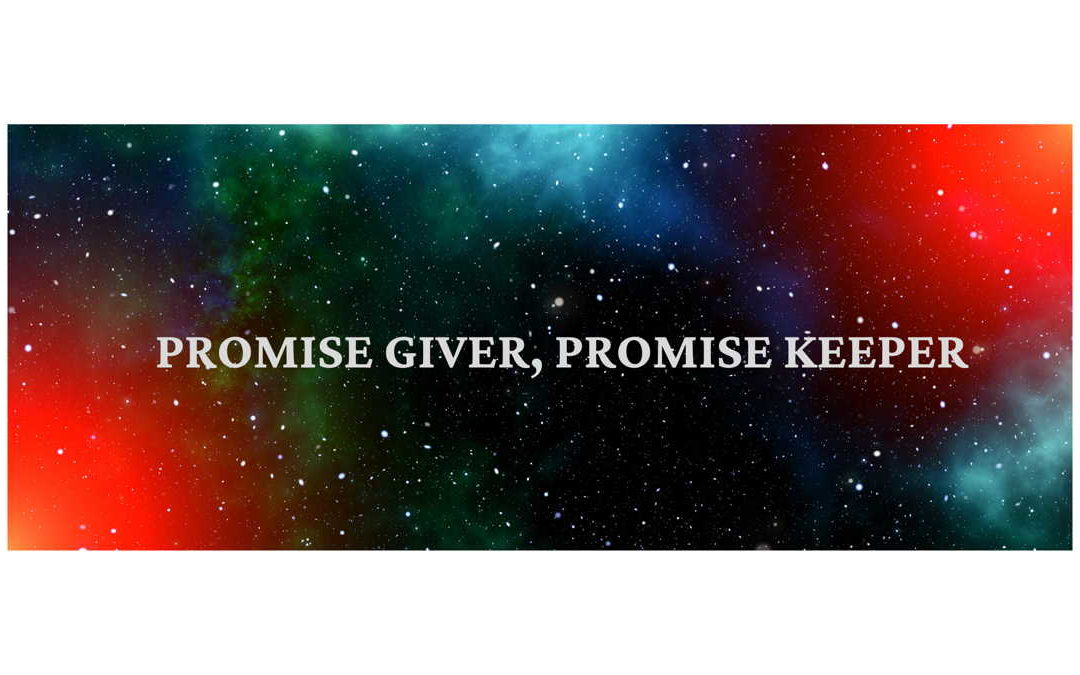 The Promise Giver, The Promise Keeper    | Lessons from Stephens Speech Part 9
