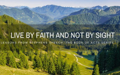 Lessons From Stephen's Speech -Part 4 | Walk By Faith And Not By Sight