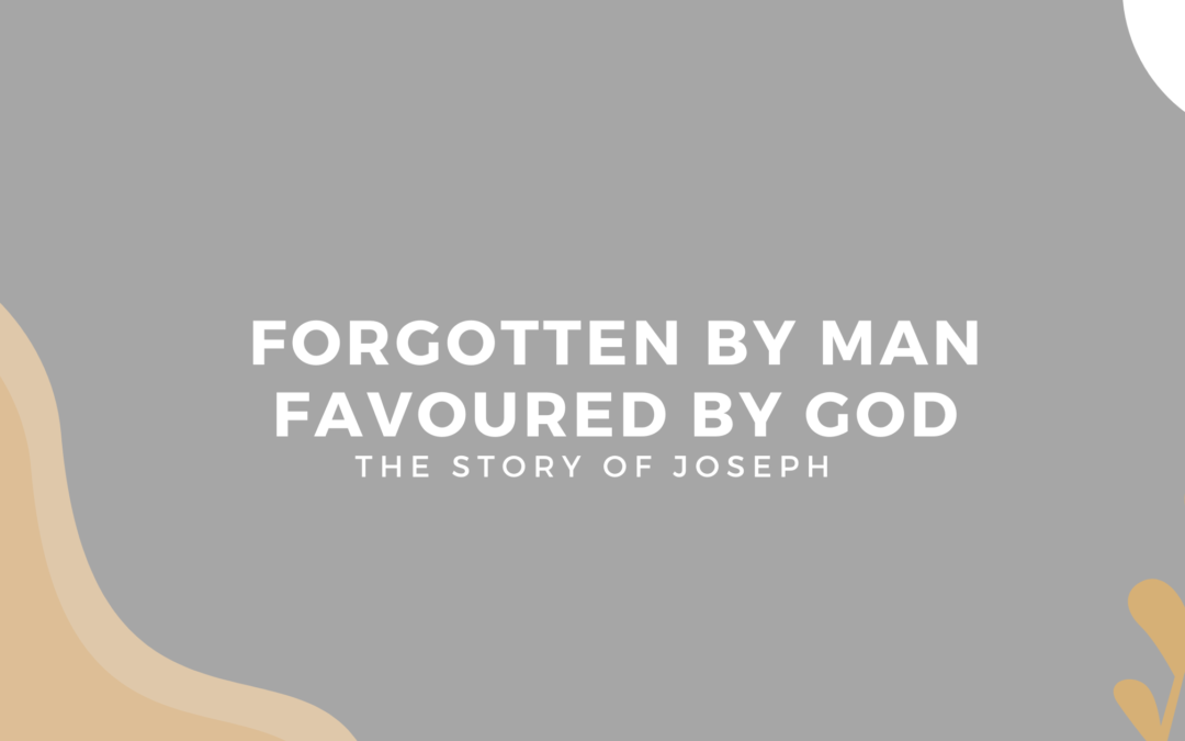 Forgotten by Man, Favoured By God