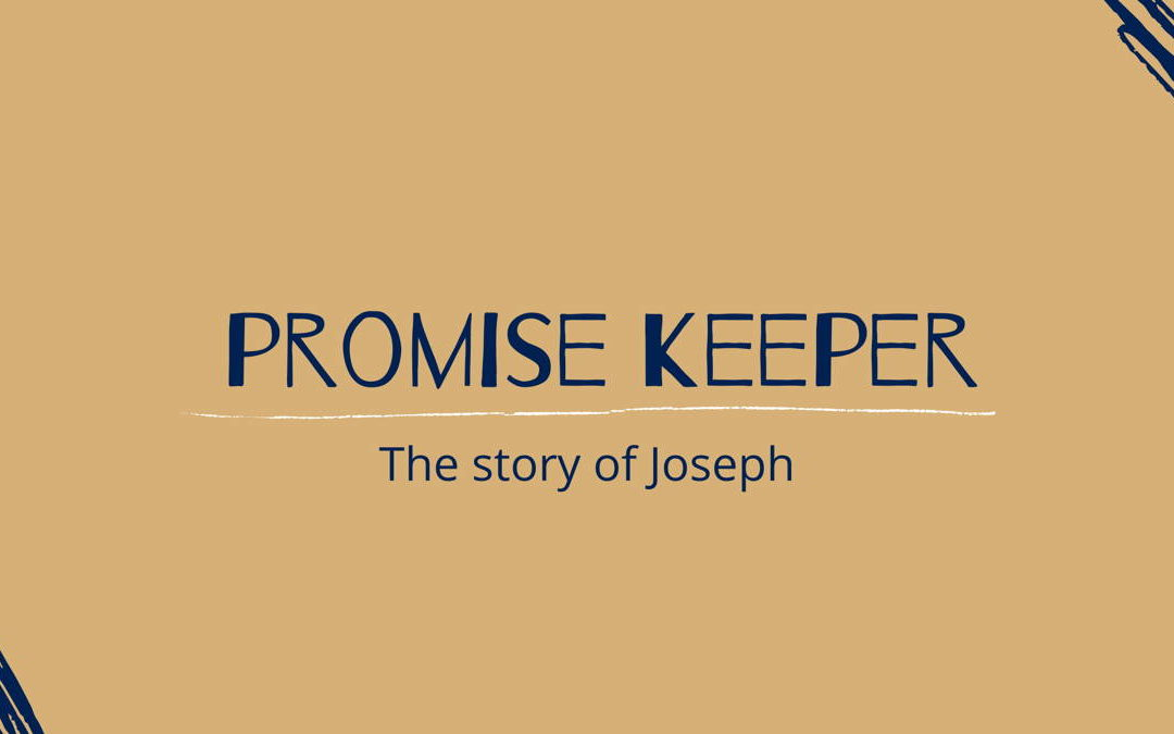 Promise Keeper |The Story of Joseph