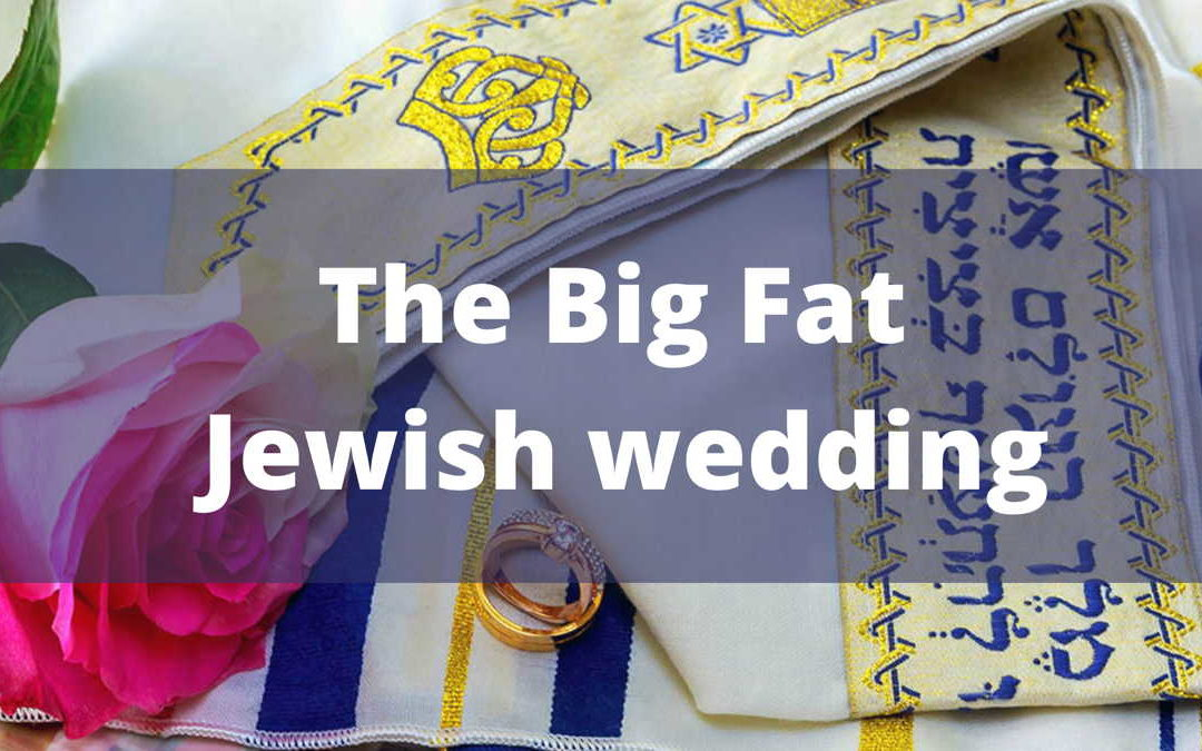 The Big Fat Jewish Wedding