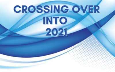 Crossing Over Into 2021