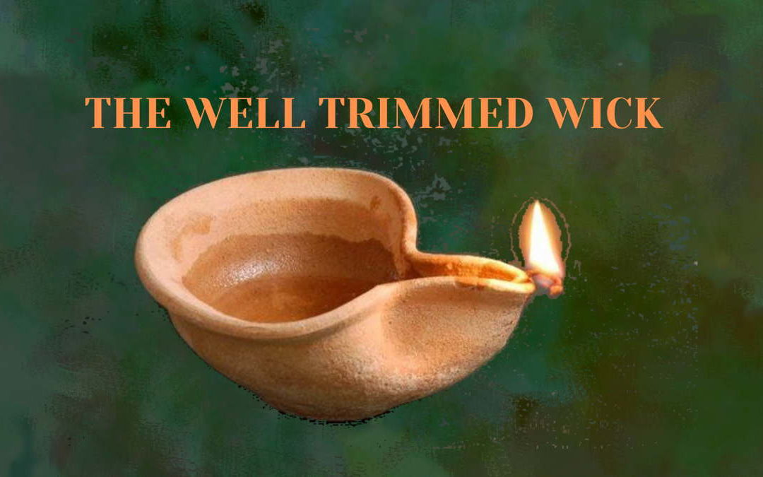 The Well Trimmed Wick