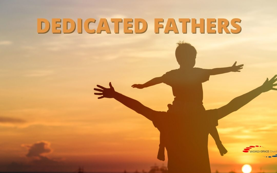 Dedicated Fathers